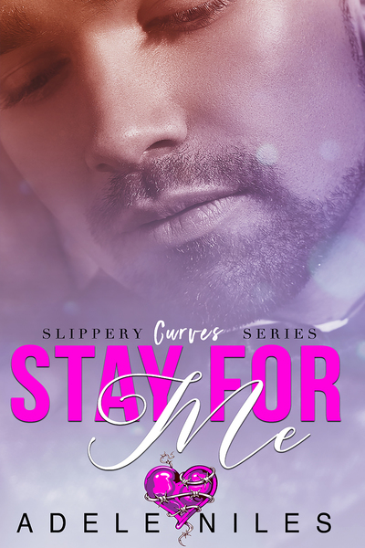 Stay For Me by Adele Niles