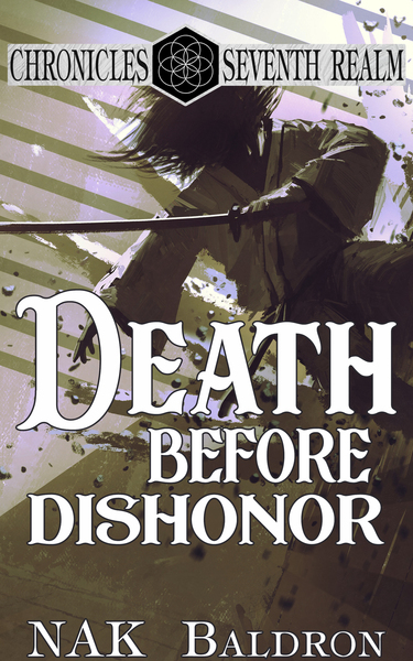 Death Before Dishonor by NAK  Baldron