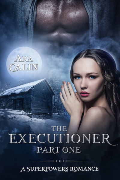 The Executioner Part One by Ana Calin