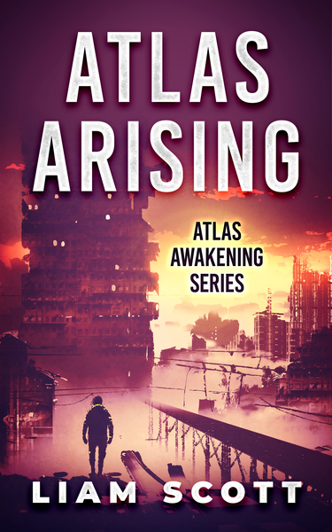 Atlas Arising: A Mars Saga by Liam Scott