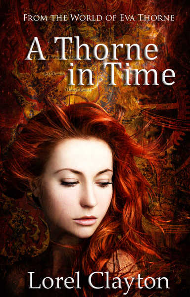 A Thorne in Time by Lorel Clayton
