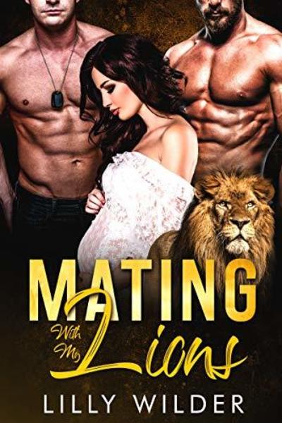 Mating With My Lions by Lilly Wilder