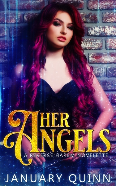 Her Angels by January Quinn