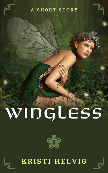 Wingless: The Wing Collector Short Story Prequel by Kristi Helvig