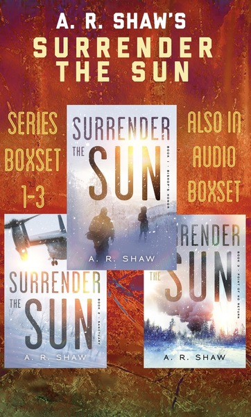 Surrender the Sun Series Boxset by A. R. Shaw