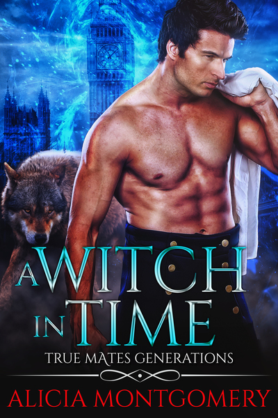 A Witch in Time by Alicia Montgomery