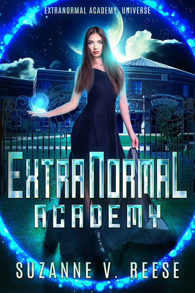 ExtraNormal Academy (ExtraNormal Academy, Book 1) by Suzanne V. Reese