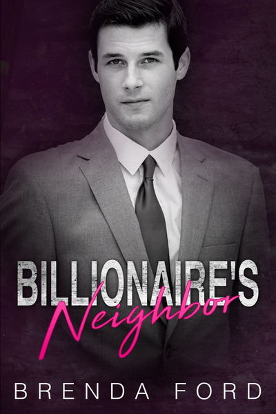 Billionaire's Neighbor by Brenda Ford