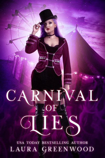 Carnival Of Lies Carnival Of Blades Laura Greenwood The Obscure World Urban Fantasy Romance Circus