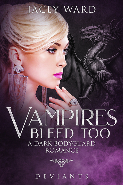 Vampires Bleed Too by Jacey Ward