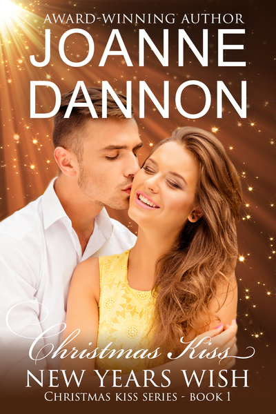 Christmas Kiss, New Year's Wish by Joanne Dannon