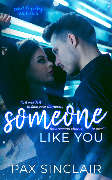 Someone Like You by Pax Sinclair