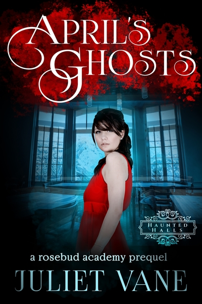 April's Ghosts by Juliet Vane