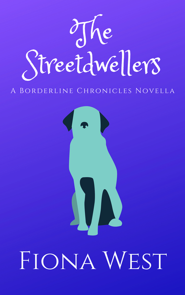 The Streetdwellers by Fiona West