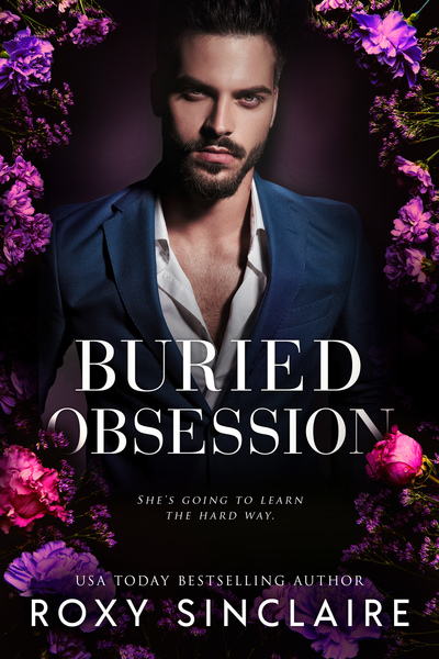 Buried Obsession by Roxy Sinclaire