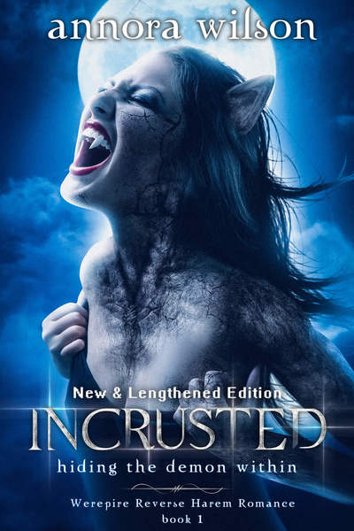 Incrusted: hiding the demon within by Annora Wilson
