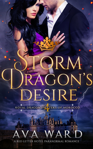 Storm Dragon's Desire: Royal Dragon Shifters of Morocco #4 by Ava Ward