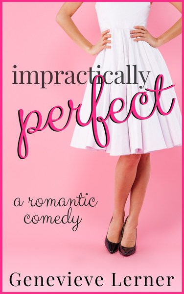 Impractically Perfect by Genevieve Lerner