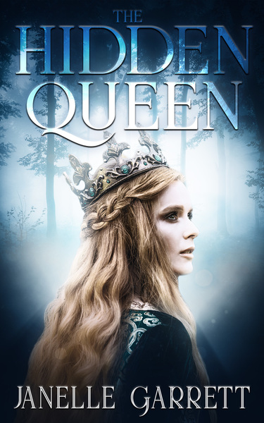 The Hidden Queen by Janelle Garrett