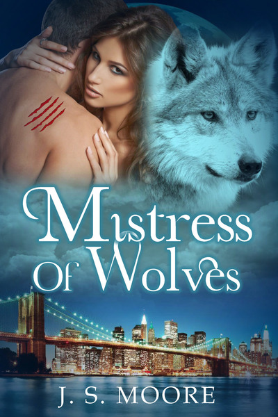 Mistress of Wolves by J.S. Moore