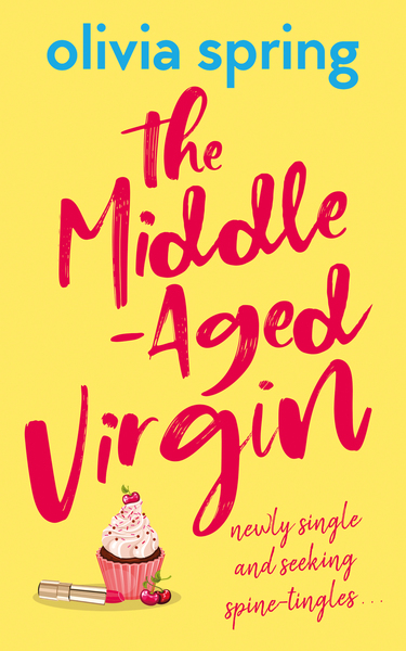 The Middle-Aged Virgin by Olivia Spring