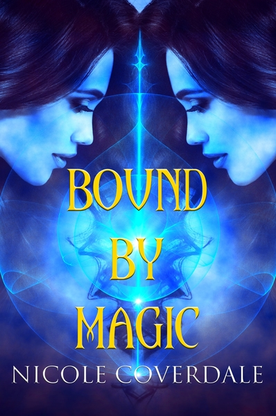 Bound by Magic by Nicole Coverdale