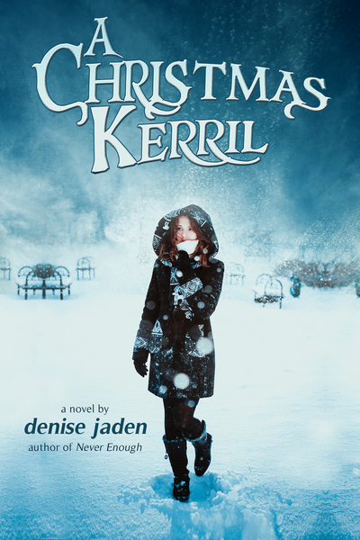 A Christmas Kerril by Denise Jaden