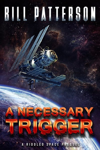 A Necessary Trigger by Bill Patterson