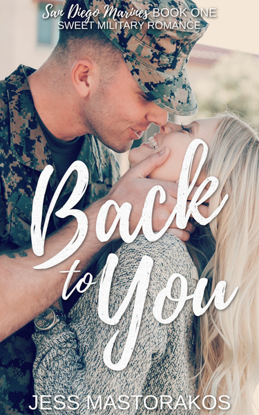 Back to You by Jess Mastorakos