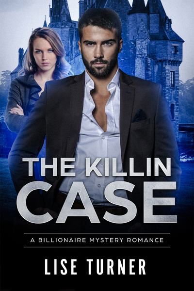 The Killin Case by Lise Turner