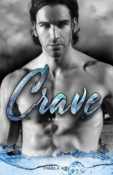 Crave: A Box Set by Pamela Ann