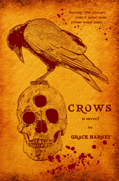Crows - Excerpt by Grace Harney