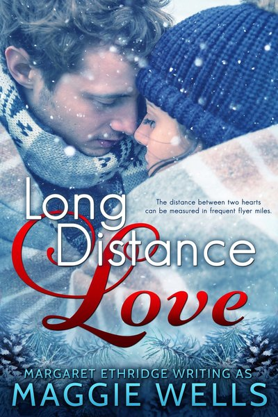 Long Distance Love by Maggie Wells