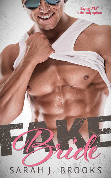 Fake Bride by Sarah J. Brooks