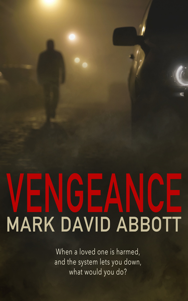 Vengeance by Mark David Abbott