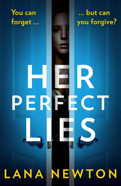 Her Perfect Lies - Sample by Lana Newton