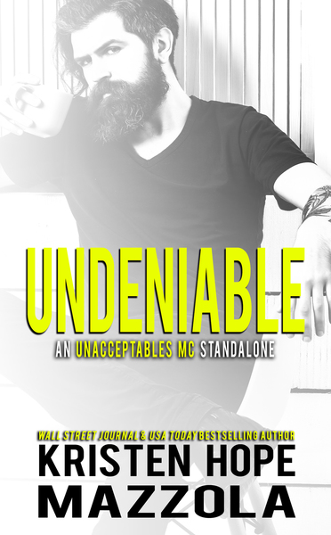 Undeniable by Kristen Hope Mazzola