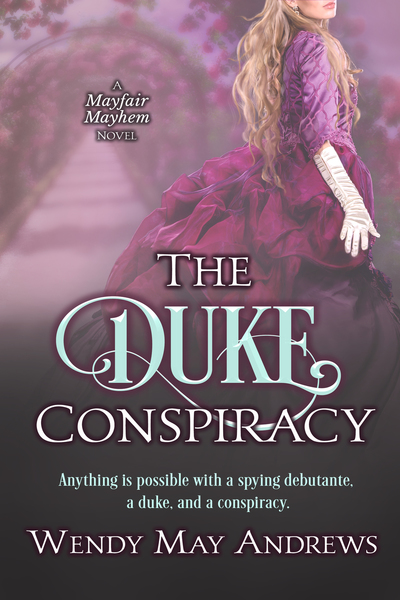 The Duke Conspiracy by Wendy May Andrews