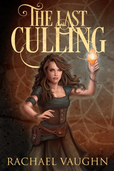 The Last Culling by Rachael Vaughn