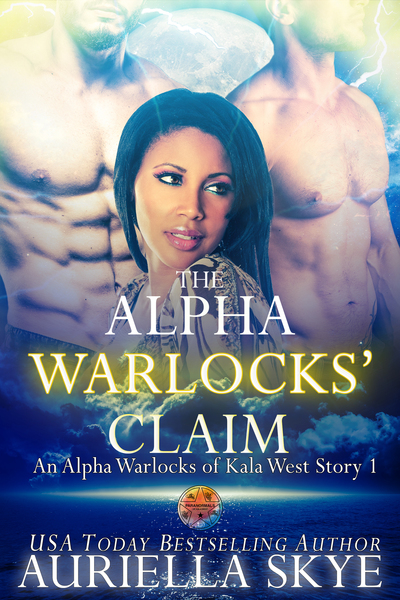 The Alpha Warlocks' Claim by Auriella Skye