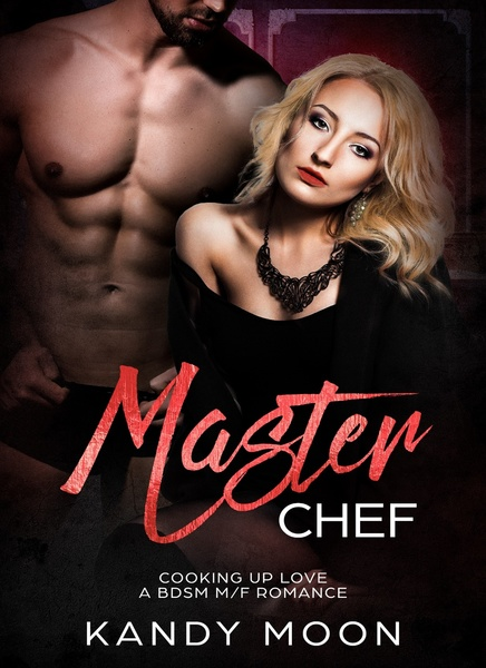 Master Chef by Kandy Moon