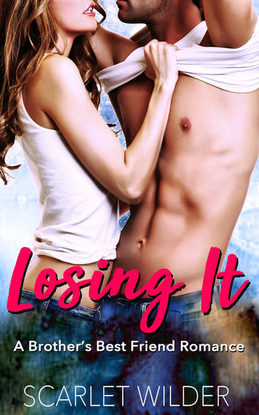 LOSING IT by Scarlet Wilder
