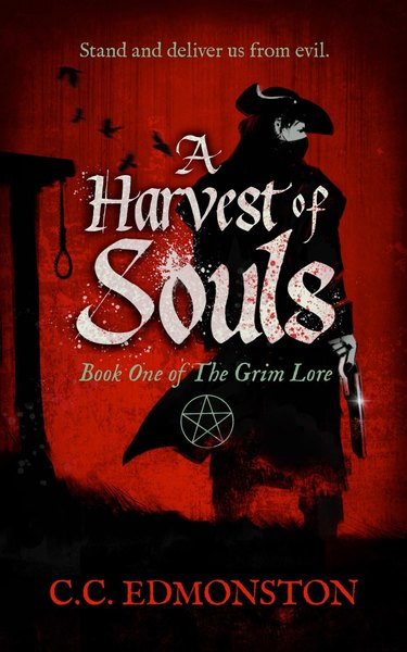 A Harvest Of Souls by C.C. Edmonston