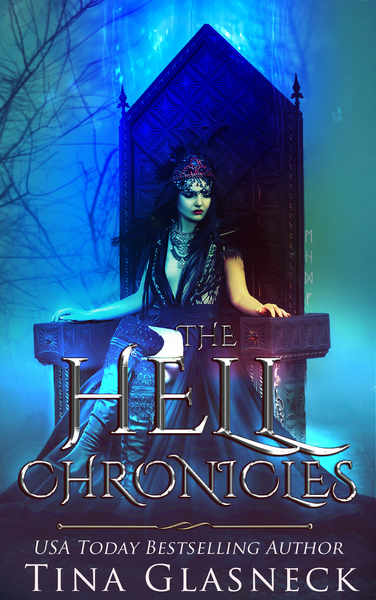 The Hell Chronicles (6 Books Edition) by Tina Glasneck