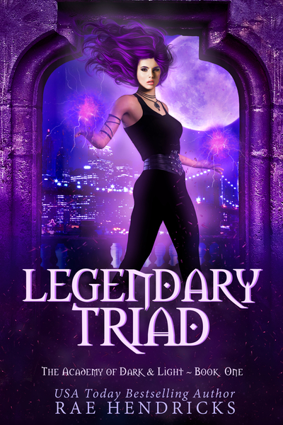 Legendary Triad by Rae Hendricks