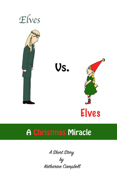 Elves vs. Elves by Katharine Campbell