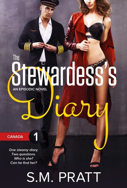 The Stewardess's Diary - Canada by S.M. Pratt