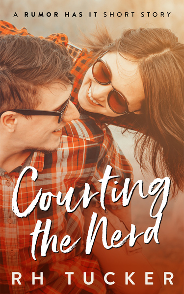 Courting the Nerd by RH Tucker