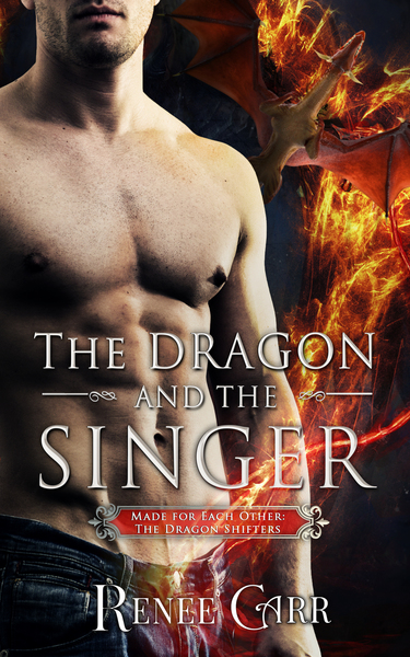 The Dragon and the Singer by Renee Carr