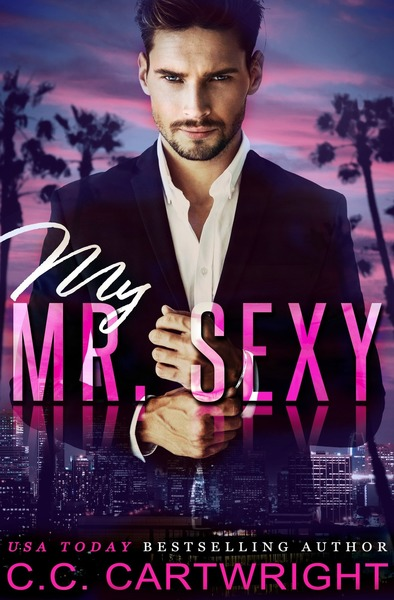 My Mr. Sexy 1 by C.C. Cartwright